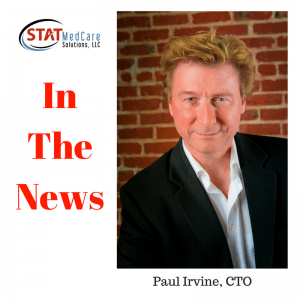 In The News Paul Irvine 300x300   In The News – Announcing STAT's New Chief Technology Officer (CTO)   STATMedCare Payor and Physician Enrollment and Credentialing