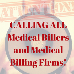 Calling AllMedical BillersandMedical Billing Firms 1 300x300 | CALLING ALL Medical Billers and Medical Billing Firms! | STATMedCare Payor and Physician Enrollment and Credentialing