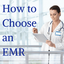How to Choose an EMR