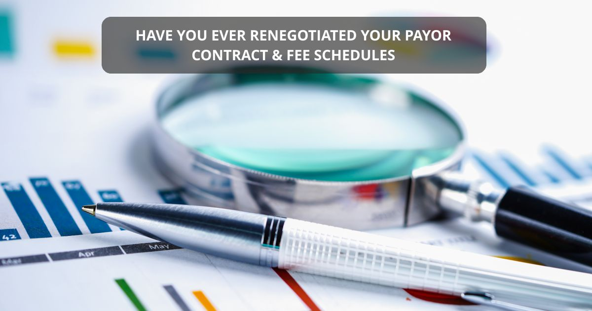 Open graph CONTRACT FEE SCHEDULES | Have You Ever Renegotiated Your Payor Contract & Fee Schedules? | STATMedCare Payor and Physician Enrollment and Credentialing
