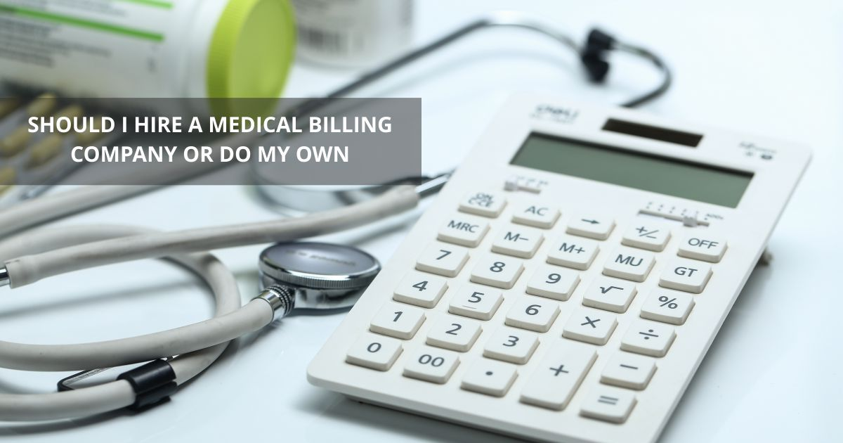 Open graph HIre Billing Company | Should I Hire a Billing Company or Do My Own? | STATMedCare Payor and Physician Enrollment and Credentialing