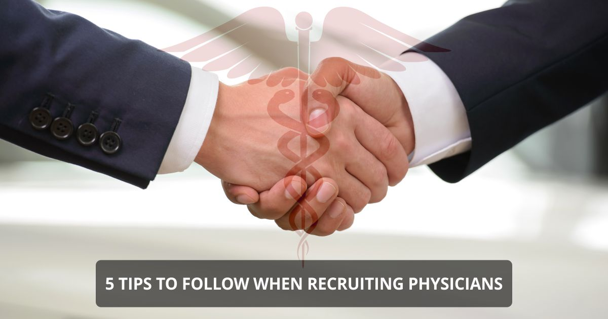 Open graph RECRUITING PHYSICIANS | 5 Tips to Follow When Recruiting Physicians | STATMedCare Payor and Physician Enrollment and Credentialing
