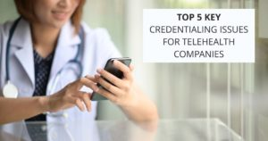 Open graph Top 5 Key Issues 300x158 | Category   Technology | STATMedCare Payor and Physician Enrollment and Credentialing