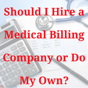 Should I Hire a Billing Company or Do My Own  1 300x300 | Category   Billing | STATMedCare Payor and Physician Enrollment and Credentialing