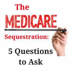 Medicare Sequestration 300x300 | Category   Physicians | STATMedCare Payor and Physician Enrollment and Credentialing