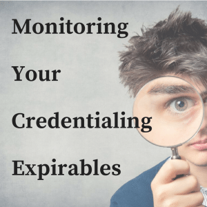 Monitoring Your Credentialing Expirables 300x300 | Category   Credentialing | STATMedCare Payor and Physician Enrollment and Credentialing