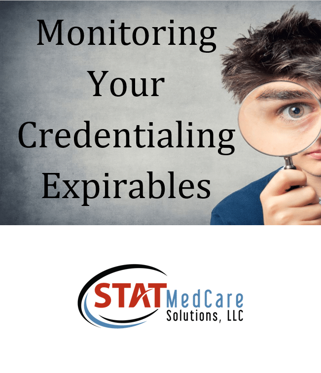 Monitoring Credentialing Expirables Landing Page Graphic | Monitoring Your Credentialing Expirables | STATMedCare Payor and Physician Enrollment and Credentialing