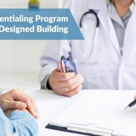 A Sound Credentialing Program is Like a Well-Designed Building