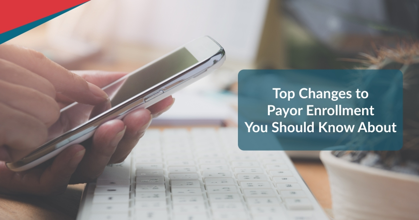 Blog6 | Top Changes to Provider Enrollment You Should Know About | STATMedCare Payor and Physician Enrollment and Credentialing