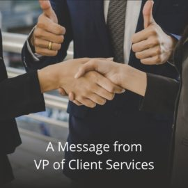 A Message from VP of Client Services