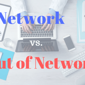 In Network vs. Out of Network