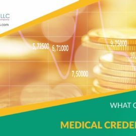 What can increase Credentialing Cost?