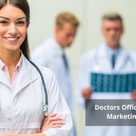 Why Doctors Offices Need Online Marketing Strategies