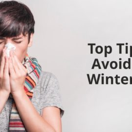 Top Tips for Avoiding a Winter Cold