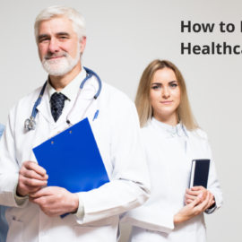 How to Thrive in Healthcare
